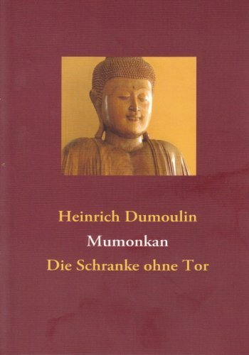 Mumonkan: Die Schranke ohne Tor. Meister Wu-men's Sammlung der 48 Koan. von Heinrich Dumoulin (Übersetzer) (28. Oktober 2010) Broschiert