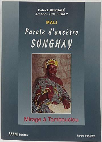Mali, parole d'ancêtre Songhay par Coulibaly
