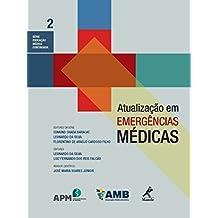 Atualização em Emergências Médicas, volume 2 (Educação Médica Continuada)