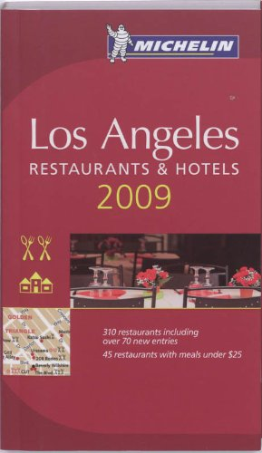 Michelin Guide 2009 Los Angeles Restaurants & Hotels
