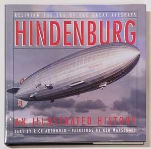 Hindenburg: An Illustrated History by Rick Archbold (1997-08-01)