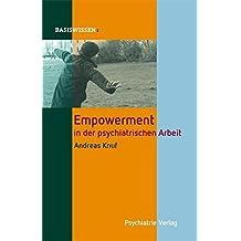 Empowerment in der psychiatrischen Arbeit (Basiswissen)