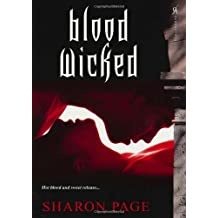 Blood Wicked by Sharon Page (2011-03-01)