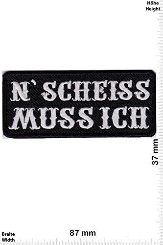 """Aufnäher / Iron on Patch """" N SCHEISS MUSS ICH """""""