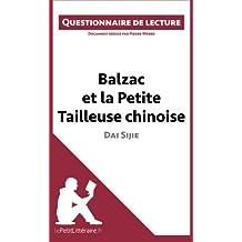 Questionnaire de lecture balzac et la petite tailleuse chinoise de dai sijie