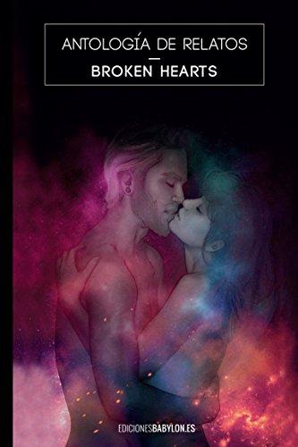 Portada del libro Antología benéfica de relatos Broken Hearts