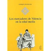 Los mercaderes de Valencia en la Edad Media (1380-1450) (Hispania)