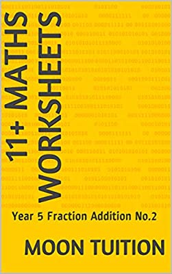 11+ Maths Worksheets: Year 5 Fraction Addition No.2