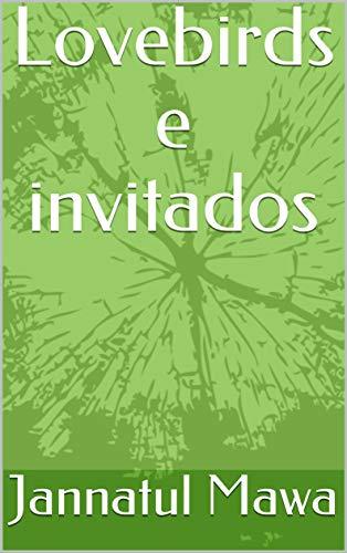 Lovebirds e invitados (Galician Edition)