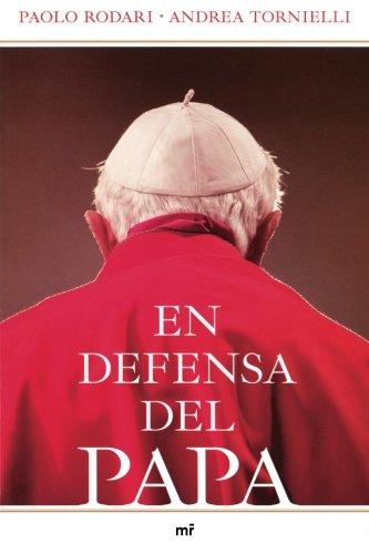 En Defensa del Papa por Paolo Rodari