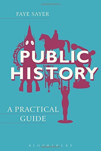 Public History (Practical Guides) by Faye Sayer (2015-02-26)