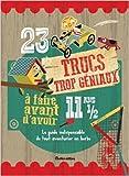 Telecharger Livres 23 trucs trop geniaux a experimenter avant d avoir 11 ans 1 2 de Mike Warren Delphine Billaut Traduction 12 mars 2015 (PDF,EPUB,MOBI) gratuits en Francaise