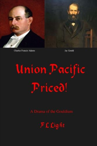 union-pacific-priced-a-drama-of-the-gouldium