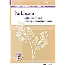 Was tun bei Parkinson: Selbsthilfe und Komplementärmedizin
