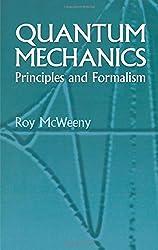 Quantum Mechanics: Principles and Formalism (Physics)