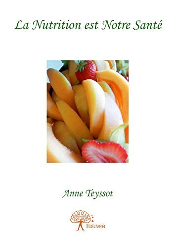 La Nutrition Est Notre Sante PDF Books