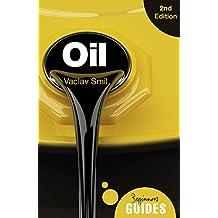 Smil, V: Oil (Beginner's Guides)