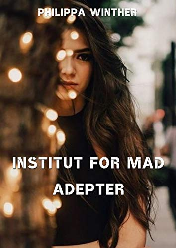 Institut for mad adepter (Danish Edition) por Philippa  Winther