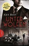 Buchinformationen und Rezensionen zu Unter Wölfen von Alex Beer