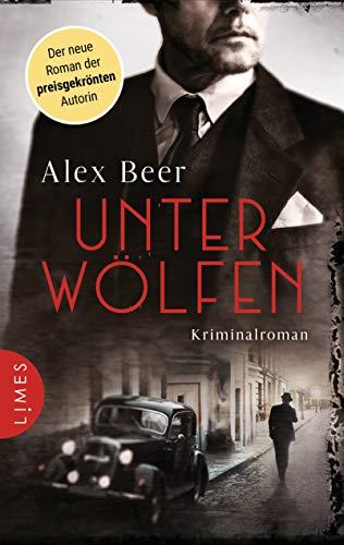 Buchseite und Rezensionen zu 'Unter Wölfen: Kriminalroman - Nürnberg 1942: Isaak Rubinstein ermittelt' von Alex Beer