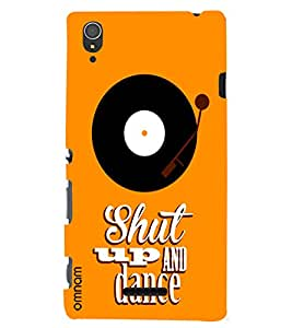 Omnam shut up and dance quote with disk back cover for Xperia T3