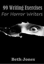 99 Writing Exercises for Horror Writers (English Edition)