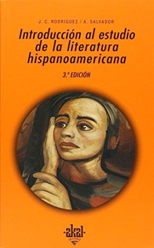 Introduccion Al Estudio Literat/Hispanoamericana por Juan Carlos Rodriguez