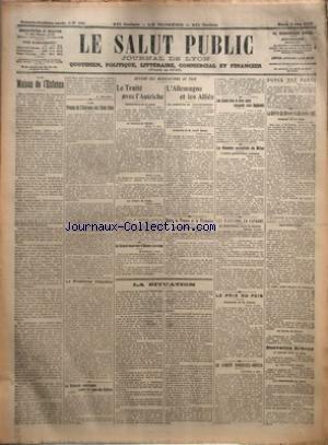 SALUT PUBLIC (LE) [No 154] du 03/06/1919 - LA MAISON DE L'ENFANCE PAR A VULLIOD - LE PROCES DE L'ETATISME AUX ETATS-UNIS - LE PROBLEME IRLANDAIS - LA CROISADE AMERICAIN CONTRE LA LIGNE DES NATIONS - AUTOUR DES NEGOCIATIONS DE PAIX - LE TRAITE AVEC L'AUTRICHE - AU CONSEIL SUPERIEUR D'ALSACE-LORRAINE - L'ALLEMAGNE ET LES ALLIES - ENTRE LA FRANCE ET LA RHENANIE - LA SITUATION - LES JEUNES GENS DU NORD LIBERE REJOIGNENT LEURS REGIMENTS - LA REUNION SOCIALISTE DE MILAN - LES ELECTIONS EN ESPAGNE - L par Collectif