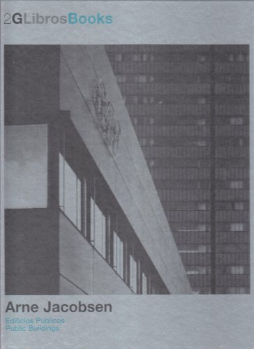 2G Libros. Arne Jacobsen: Edificios públicos: Public Buildings (2G Books)