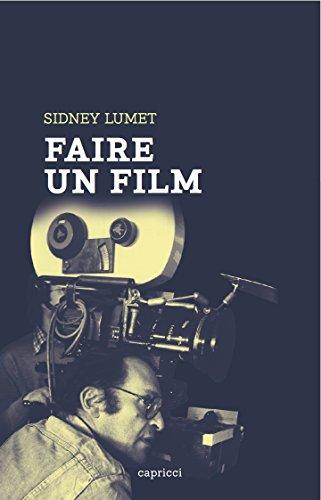 Faire un film par Sidney Lumet