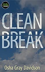 Clean Break: The Story of Germany's Energy Transformation and What Americans Can Learn from It (Kindle Single) (English Edition)