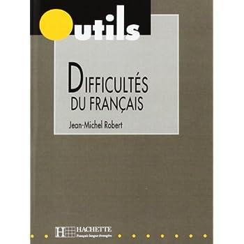 Collection Outils : Les difficultés du français