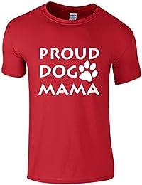 Proud Dog Mama - Novelty T-Shirt for dog lovers