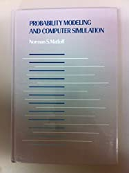 Probability Modeling and Computer Simulation: An Integrated Introduction With Applications to Engineering and Computer Science (Duxbury Series in St) by Norman S. Matloff (1988-03-03)