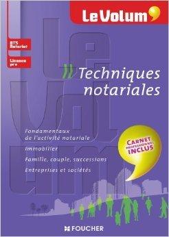 Le Volum' Techniques notariales de Rachel Albrecht (Adapt par),Lorena Crochemar ,Pierre Arcuset ( 4 septembre 2013 )