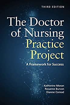 The Doctor Of Nursing Practice Project por Katherine J. Moran