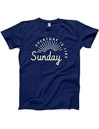 HotScamp Everyday Is Like Sunday - Unisex T-Shirt