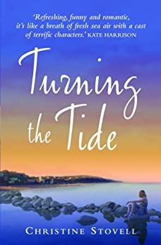 Turning The Tide (Choc Lit) (Little Spitmarsh Book 1) by [Stovell, Christine]