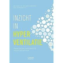 Hulp bij hyperventilatie en andere ademhalingsproblemen: Praktische informatie voor patiënten