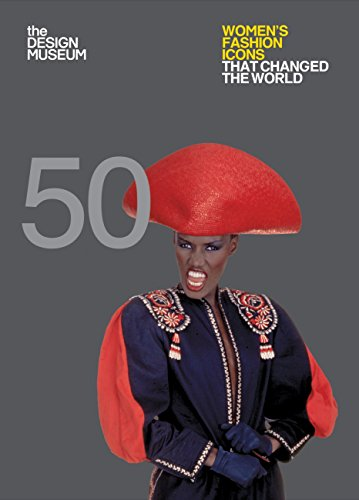 Fifty Women's Fashion Icons that Changed the World: Design Museum Fifty (English Edition) por Lauren Cochrane