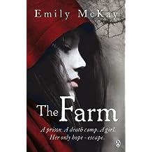 The Farm: Dystopian Fantasy by Emily McKay (2012-12-06)