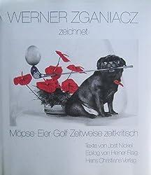 Werner Zganiacz zeichnet: Möpse, Eier, Golf. Zeitweise zeitkritisch