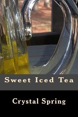 -sweet-iced-tea-by-author-jan-2014-paperback-