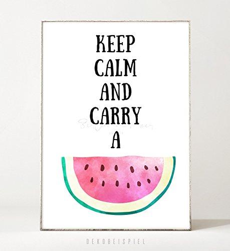 Kunstdruck / Poster KEEP CALM -ungerahmt- Typografie, Schrift, Wassermelone, Spruch, tropisch,...