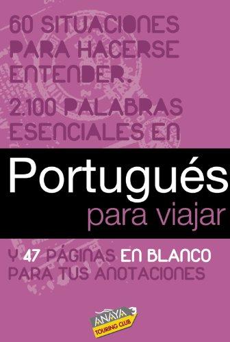 Portugués para viajar (frase-libro y diccionario de viaje)
