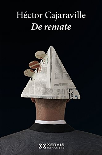 De remate (Edición Literaria - Narrativa E-Book) (Galician Edition) por Héctor Cajaraville