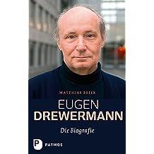 Eugen Drewermann - Die Biografie
