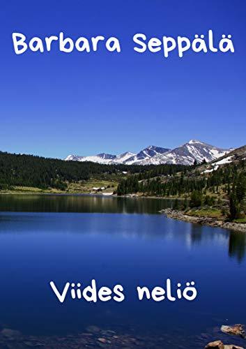 Viides neliö (Finnish Edition) por Barbara  Seppälä