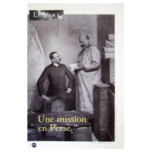 Une Mission en Perse: 1897-1912