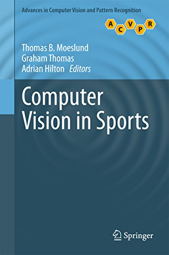Computer Vision in Sports (Advances in Computer Vision and Pattern Recognition) (English Edition)